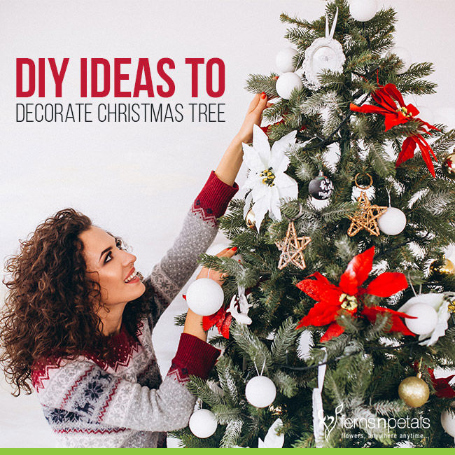 DIY Ideas to Decorate Christmas Tree