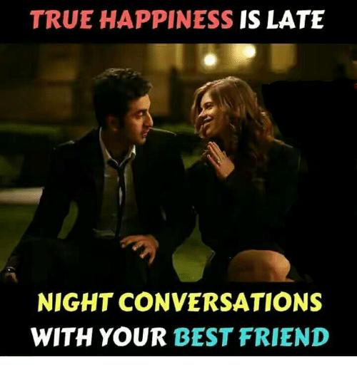 Nightlong Conversation with Bestie