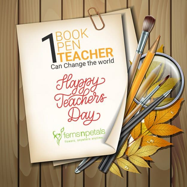 Quotes About Teachers | Inspirational Quotations For Teachers Day Ferns N Petals